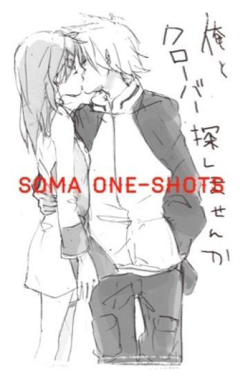Soma One-Shots                                                                       ||slowish updates||