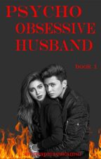 Psycho, Obssessive, Husband ( JADINE ) by sakuraprincekamui