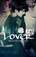 My Mystery Lover (Ziall AU) by WouldntLast_1Day