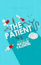 The Patient +coming soon+ by rememberednoah