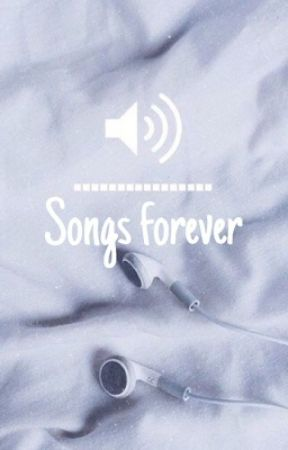 Songs FOREVER by just_gigi1998
