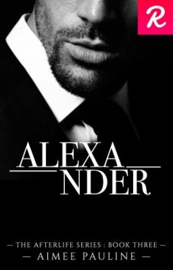 Alexander - Book Three   Under Major Editing