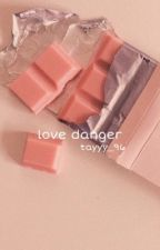 Love Danger // Henry x Reader by tayyy_96