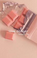 Love Danger    Henry Hart by tayyy_96