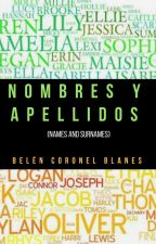 Nombres y Apellidos (Names and Surnames) by BelenCoronelBlanes
