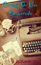 Cartas De Una Enamorada by ButterfliesKiller