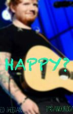 Happy? E.S by Sheerio4EverEd