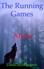 The Running Games: Alpha by DarkDaysPhoenix
