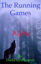 The Running Games: Alpha by DarkDaysPhoenix