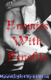Enemies with Benefits by Roxybella678