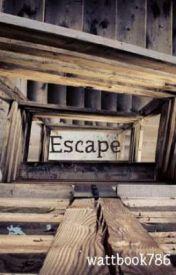 Escape by wattbook786