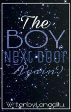 The Boy Next Door Again? (A Darren Espanto Fanfiction)[BOOK 2] by Lengditu
