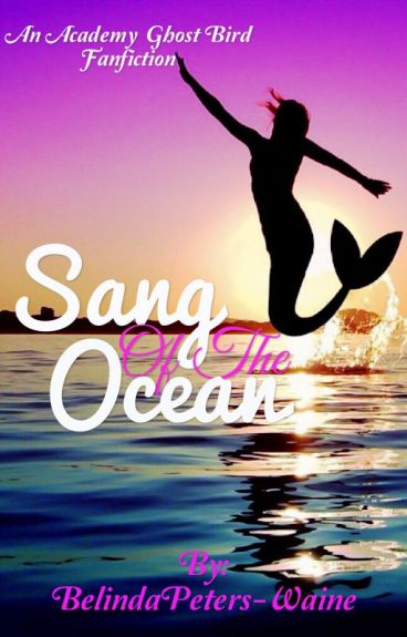 Sang of the Ocean(On Hold)