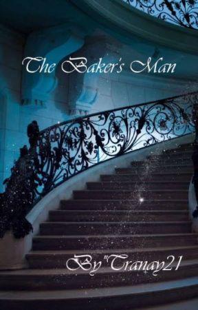 The Baker's Man  by Tranay21