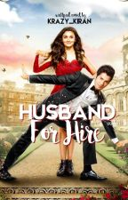 Husband For Hire by Krazy_Kiran