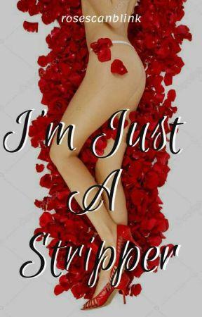 I'm Just A Stripper (Short Story SPG) - Friendly Reminder - Wattpad
