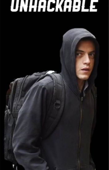 Unhackable (Elliot Alderson/Mr. Robot)