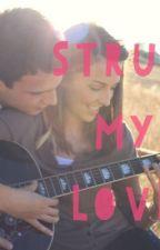 Strum My Love by BlindLoveSpell
