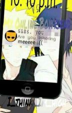 My online boyfriend~narusasu by I_think_Im_high
