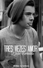 Três Vezes Amor - Efeito Borboleta (Livro 4) [H.S] by laribsss