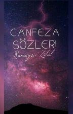 CANFEZA SÖZLERİ by Minicipera