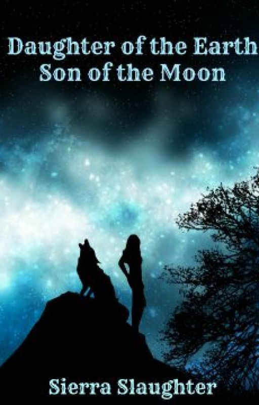 Daughter of the Earth, Son of the Moon by SierraHope