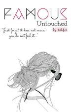 Famous Untouched by Belfir