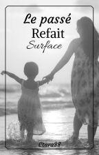 Le passé refait surface || N.H <fini> by Ctara38