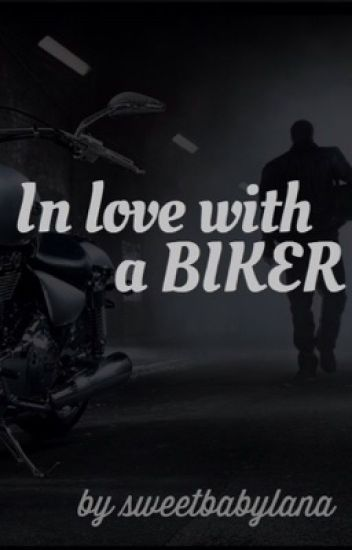 In Love With A Biker