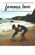 Famous Love {Janoskian FanFiction} by AlyssaWotapka