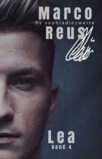 LEA [Marco Reus FF ] - Band 4 - by sophiadiezweite