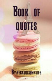 Book of quotes by somesadthings
