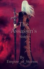 The assassins sister by Empire_of_Storms