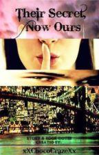 Their Secret, Now Ours by xXChocoCrazeXx
