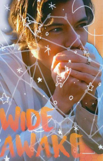「wide awake」h.s