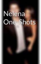 Nelena One-Shots by summerdavisxoxo