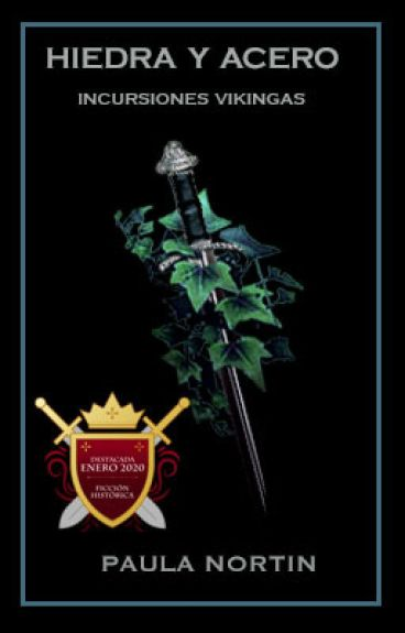 Hiedra y Acero [Serie Incursiones Vikingas #1]
