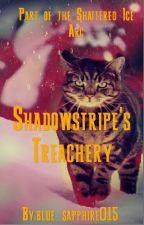 Shadowstripe's Treachery by blue_sapphire015
