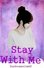Stay with me (Azrael Montefalco fanfic) by DayDreamerJam02