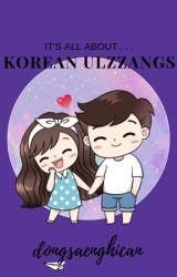It's all about ... Korean Ulzzangs. by dongsaengichan