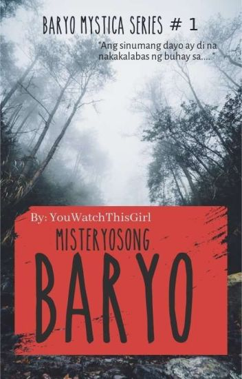 Misteryosong Baryo (Editing)