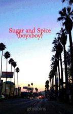 Sugar and Spice (boyxboy) by chief-soaring-bear