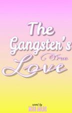 The Gangster's True Love by MissAglea