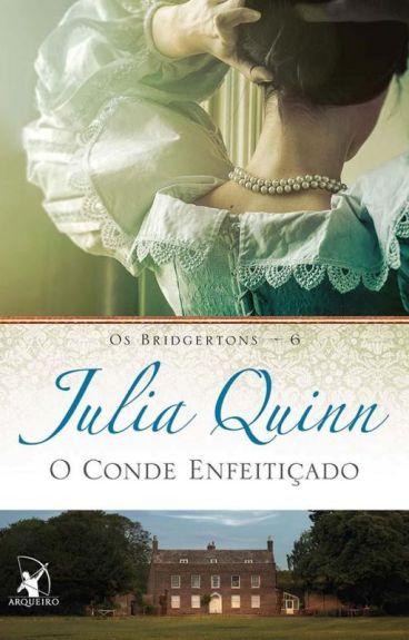 Os Bridgertons - O Conde Enfeitiçado - Volume 6 - Julia Quinn