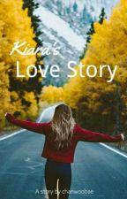 Kiara's Love Story by chanwoobae