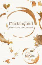 Mockingbird Lesbian Story by WeWillC