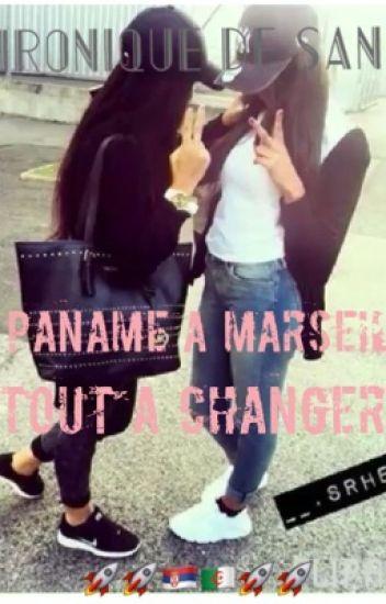Sania: De paname a Marseille Tout a Changer ✖️