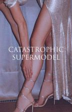 Catastrophic Supermodel by JOKING_KYLIE