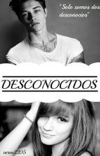 Desconocidos by nerea2205