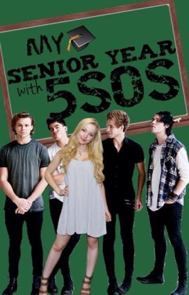 My senior year with 5SOS